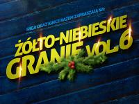 Żółto-Niebieskie Granie vol6  JUŻ JUTRO